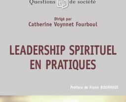 Ouvrage : leadership spirituel en pratiques