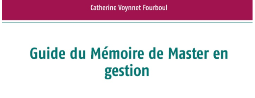Guide du Mémoire de Master en gestion – L'orientation qualitative